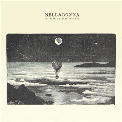 Risultati immagini per no star is ever too far belladonna